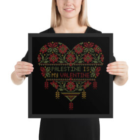palestine is my valentine tatreez framed poster