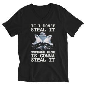 if i don't steal it customized v-neck t-shirt