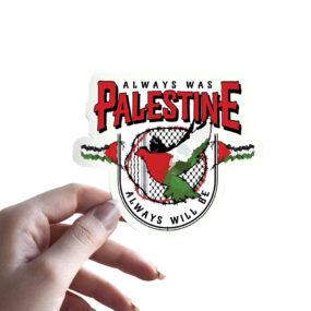 Palestine always will be stickers